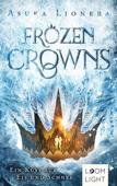 Frozen Crowns 1: Ein Kuss aus Eis und Schnee