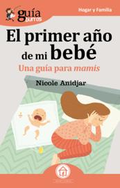 GuíaBurros: El primer año de mi bebe