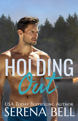 Serena Bell - Holding Out book