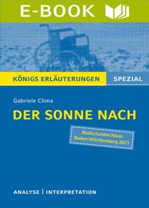 Der Sonne nach von Gabriele Clima. Königs Erläuterungen Spezial Buch-Cover