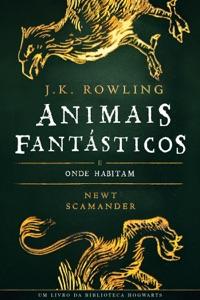 ANIMAIS FANTÁSTICOS E ONDE HABITAM Book Cover