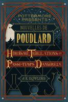 Download Nouvelles de Poudlard : héroïsme, tribulations et passe-temps dangereux ePub | pdf books