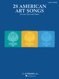 28 American Art Songs for Low Voice and Piano Songbook