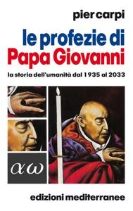 Le profezie di Papa Giovanni Book Cover