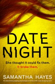 Date Night - Samantha Hayes book summary