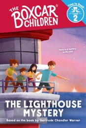 Download The Lighthouse Mystery (The Boxcar Children: Time to Read, Level 2)