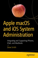 Apple MacOS And IOS System Administration