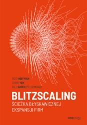 Blitzscaling. Ścieżka błyskawicznej ekspansji firm