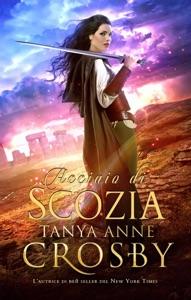 Acciaio di Scozia da Tanya Anne Crosby