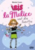 Iris La Malice - Tome 5 : Iris La Malice Veut Des Lunettes