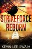 Kevin Lee Swaim - StrikeForce Reborn  artwork