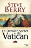 Steve Berry - Le Dernier Secret du Vatican illustration
