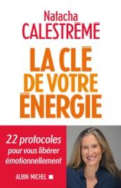 Download La Clé de votre énergie