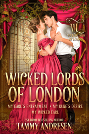 Wicked Lords of London Books 4-6