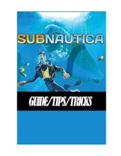 Subnautica Below Zero Guide - Early Guide, Full Tips/Strategy/Walthrough