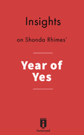 Insights on Year of Yes by Shonda Rhimes