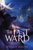 Jessica Wayne - The Last Ward  artwork