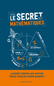 Dans le secret des mathématiques