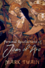 Mark Twain - Personal Recollections of Joan of Arc  artwork