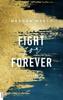 Meghan March - Fight for Forever Grafik