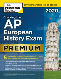 Cracking The Ap European History Exam 2020 Premium Edition