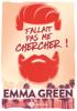 Emma Green - Fallait pas me chercher!– Nouvelle édition, bonus inclus Grafik