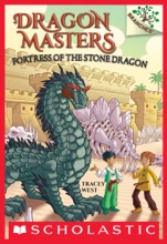 Fortress of the Stone Dragon: A Branches Book (Dragon Masters #17)