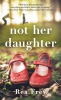 Rea Frey - Not Her Daughter artwork