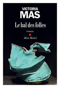Le Bal des folles La couverture du livre martien