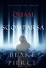 Blake Pierce - Quasi scomparsa (La ragazza alla pari — Libro Uno) artwork