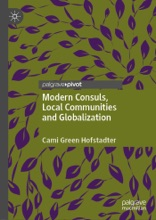 Modern Consuls, Local Communities And Globalization