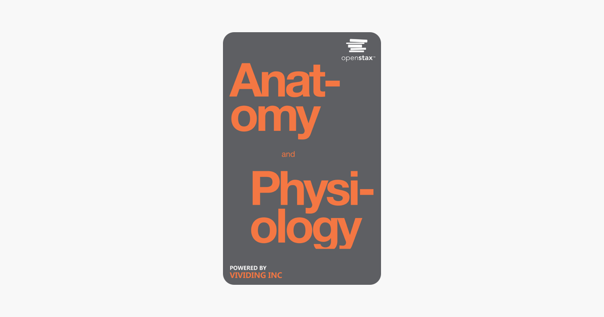 Anatomy And Physiology - OpenStax