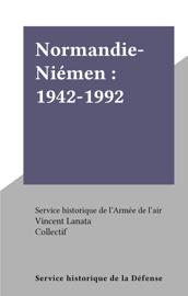 Normandie-Niémen : 1942-1992