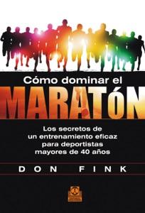 Cómo dominar el maratón Book Cover