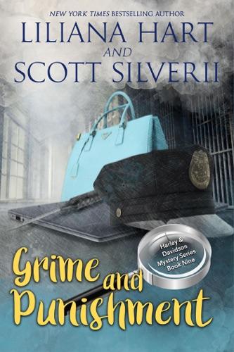 Liliana Hart & Scott Silverii - Grime and Punishment (Book 9)
