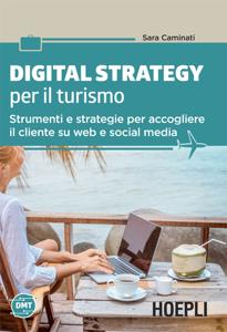 Digital Strategy per il turismo Copertina del libro