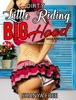 Dirty Little Riding Big Hood Taboo Fairy Tale Fantasy Naughty Virgin's Submission Paranormal Romance