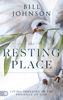 The Resting Place - Bill Johnson