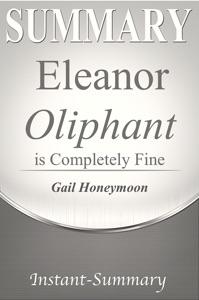 Eleanor Oliphant is Completely Fine Summary