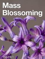 Mass Blossoming