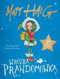 Wróżka Prawdomówka - Matt Haig by  Matt Haig PDF Download