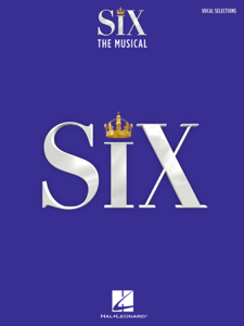 Six: The Musical - Vocal Selections Book Cover