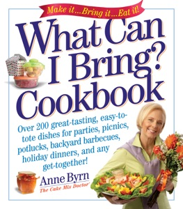 What Can I Bring? Cookbook by Anne Byrn Book Cover