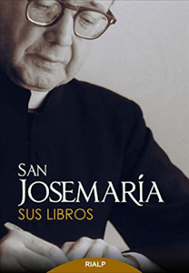 San Josemaría: Sus libros Book Cover