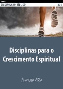 Disciplinas para o crescimento espiritual Book Cover