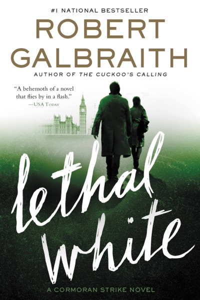 Lethal White - Robert Galbraith book cover