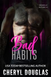 Bad Habits (Nashville Outlaws #1)
