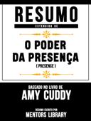 Resumo Estendido De O Poder Da Presença (Presence) – Baseado No Livro De Amy Cuddy Book Cover