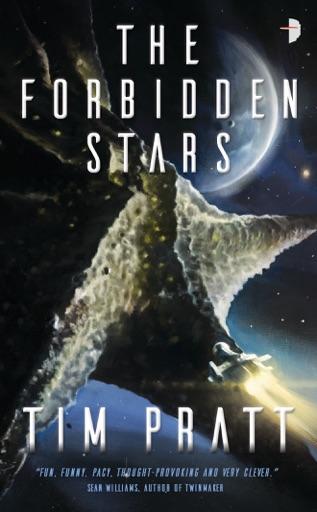 The Forbidden Stars - Tim Pratt