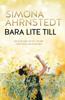 Simona Ahrnstedt - Bara lite till bild